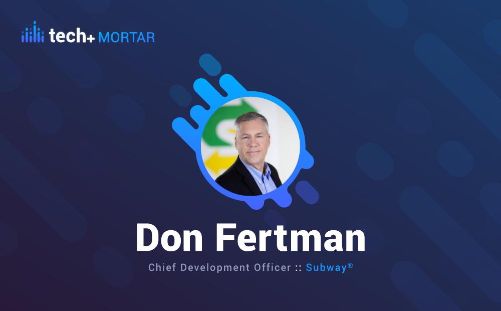Don Fertman, Subway®