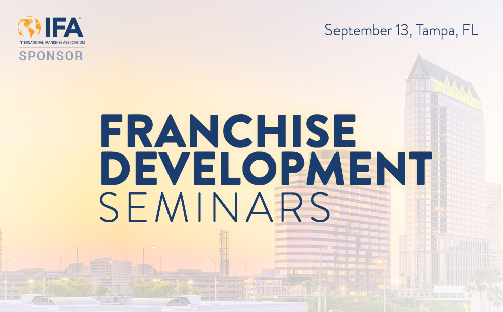 Join us at the IFA Franchise Development Seminar in Tampa, September 13th