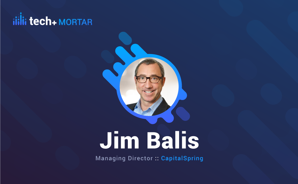 Jim Balis, CapitalSpring