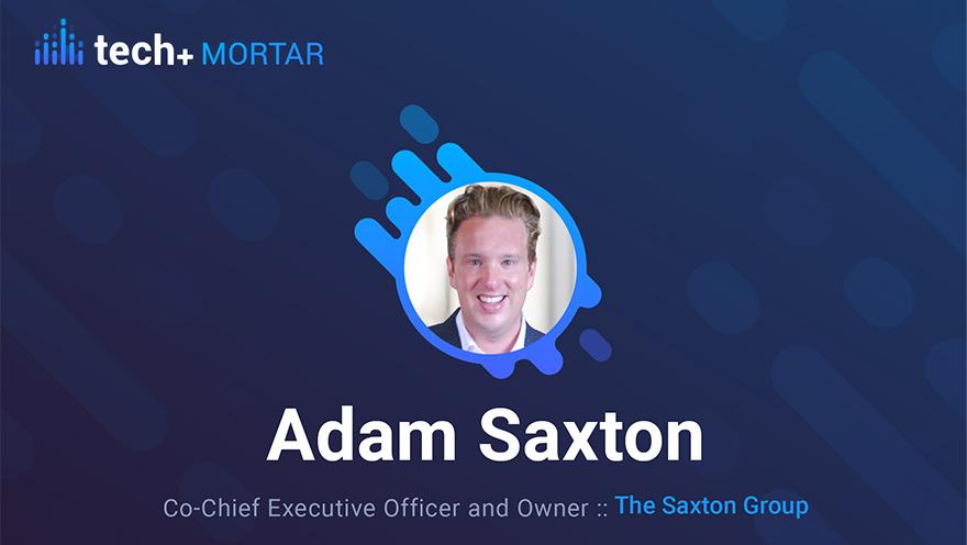 Adam Saxton, The Saxton Group