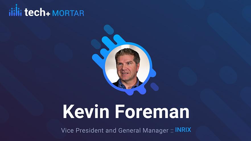 Kevin Foreman, INRIX