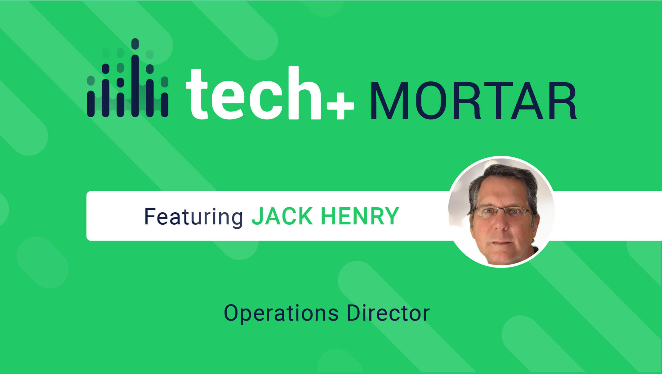 Jack Henry, Operations Director